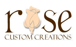 Rose Custom Creations Home